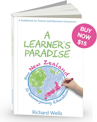 Book: A Learner's Paradise: How New Zealand is reimagining education